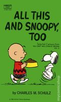 All This and Snoopy, Too PB (1962 Fawcett Crest Book) A Peanuts Book 1-1ST