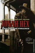 Jonah Hex Face Full of Violence TPB (2006 DC) 1-1ST