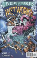 Wild Times Wetworks (1999) 1
