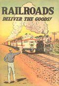 Railroads Deliver the Goods! (1954-59) 1954