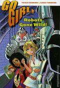 Go Girl Robots Gone Wild TPB (2006 Dark Horse) 1-1ST