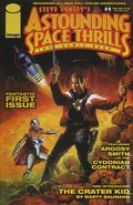 Astounding Space Thrills The Comic Book (2000 Image) 1A