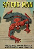 Spider-Man The Secret Story of Marvel's World-Famous Wall-Crawler TPB (1981 Ideals) 1-1ST