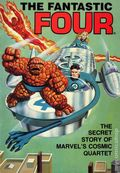 Fantastic Four The Secret Story of Marvel's Cosmic Quartet TPB (1981 Ideals) 1-1ST