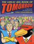 Great Big Book of Tomorrow TPB (2003 St. Martin's Press) A Treasury of Cartoons 1-1ST