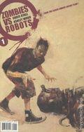 Zombies vs. Robots (2006 IDW) 1B