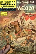 Classics Illustrated 156 The Conquest of Mexico (1960) 1