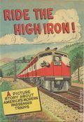 Ride the High Iron (1957) Railroad Promo 0