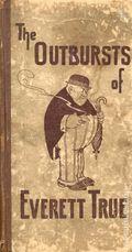 Outbursts of Everett True (1907) 1907