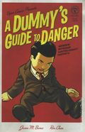 Dummy's Guide to Danger (2006) 1