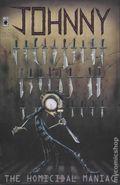 Johnny The Homicidal Maniac (1995) 1-LATER