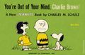 You're Out of Your Mind, Charlie Brown SC (1959 Holt, Rinehart and Winston) A New Peanuts Book 1st Edition 1A-1ST