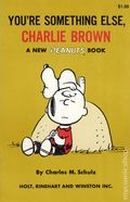You're Something Else, Charlie Brown SC (1968 Holt, Rinehart and Winston) A New Peanuts Book 1-1ST