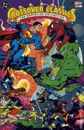 Crossover Classics The Marvel/DC Collection TPB (1991-2003 DC/Marvel) 1-1ST
