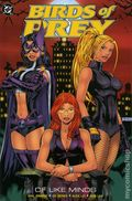Birds of Prey Of Like Minds TPB (2004 DC) 1-1ST