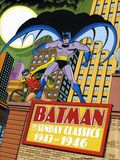 Batman The Sunday Classics 1943-1946 HC (2007 Sterling) 1-1ST