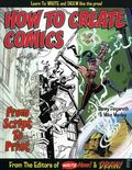 How to Create Comics: From Script to Print TPB (2006) 1-REP
