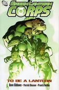 Green Lantern Corps To be a Lantern TPB (2007 DC) 1-1ST