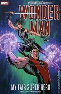 Wonder Man My Fair Super Hero TPB (2007 Marvel) 1-1ST