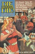 Die Monster Die! World's The Worst Horror Fiction (Eternity) 1