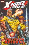 X-Force and Cable The Legend Returns TPB (2005 Marvel) 1-1ST