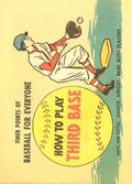 Finer Points of Baseball For Everyone: How to Play Third Base (1958) 1962