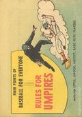 Finer Points of Baseball For Everyone: Rules For Umpires (1958) 1962