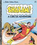 SHAZAM A Circus Adventure HC (1977 Little Golden Book) 110-36-1ST