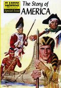 Classics Illustrated Special Issue: The Story of America GN (2007 Jack Lake) 1-1ST