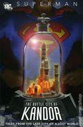 Superman The Bottle City of Kandor TPB (2007 DC) 1-1ST