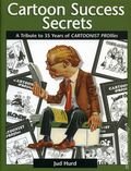Cartoon Success Secrets HC (2004 Andrews McMeel) 1-1ST