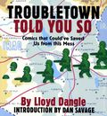 Troubletown Told You So TPB (2007) 1-1ST