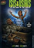 Graphic Universe: Isis and Osiris To the Ends of the Earth GN (2007 Lerner) An Egyptian Myth 1-1ST