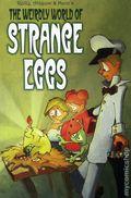 Weirdly World of Strange Eggs GN (2007) 1-1ST