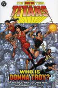 New Teen Titans Who Is Donna Troy? TPB (2005 DC) 1-1ST