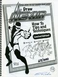Draw Nexus Tips and Techniques Limited Edition SC (2007) 1-1ST
