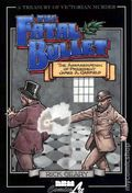 Treasury of Victorian Murder The Fatal Bullet GN (1999 NBM) 1-1ST