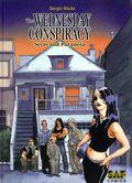 Wednesday Conspiracy HC (2005-2008 SAF Comics) 1-1ST