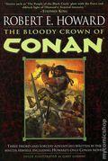 Bloody Crown of Conan SC (2003 Novel) By Robert E. Howard 1-REP