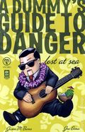Dummy's Guide to Danger Lost at Sea (2008) 1A