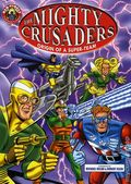 Mighty Crusaders Origin of a Super-Team TPB (2003) 1-1ST