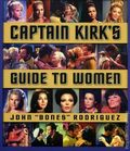 Captain Kirk's Guide to Women SC (2008 Star Trek) 1-1ST