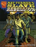 Graphic Library: Nat Turner's Slave Rebellion GN (2006 Capstone) 1-1ST