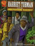 Graphic Library: Harriet Tubman GN (2005 Capstone) Harriet Tubman and the Underground Railroad 1-1ST