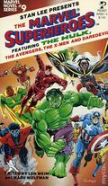 Marvel Superheroes PB (1979 Marvel Novel Series) Featuring the Hulk, the Avengers, the X-Men and Daredevil 1-1ST