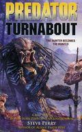 Predator Turnabout PB (2008 Dark Horse Novel) 1-1ST