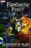 Fantastic Four The Beginning of the End TPB (2008 Marvel) 1-1ST