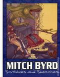 Mitch Byrd Scribbles and Sketches HC (2008) 1-1ST