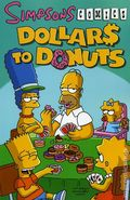 Simpsons Comics Dollars to Donuts TPB (2008) 1-1ST