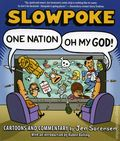 Slowpoke One Nation, Oh My God SC (2008) 1-1ST